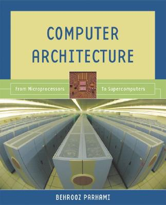 Computer Architecture By Parhami, Behrooz