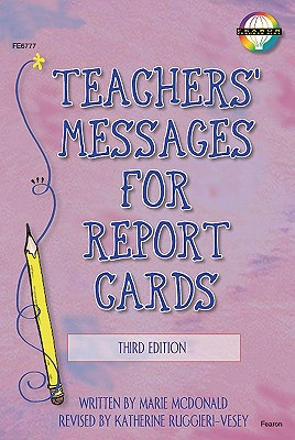 Teachers' Messages for Report Cards By McDonald, Marie