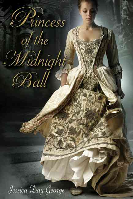 Princess of the Midnight Ball By George, Jessica Day